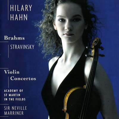 Hilary Hahn 希拉蕊 韩 勃拉姆斯与斯特拉文斯基小提琴协奏...